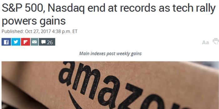 收盘:科技巨头暴动 纳指大涨2.2%创历史新高
