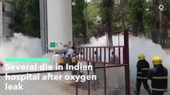 At least 22 patients dead after tank leak disrupts oxygen supply at Indian hospital