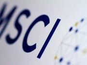 华尔街解读:MSCI加大A股权重 那么谁的权重要调低了?