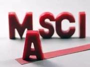 最全分析来了!180只MSCI新增概念股全解读