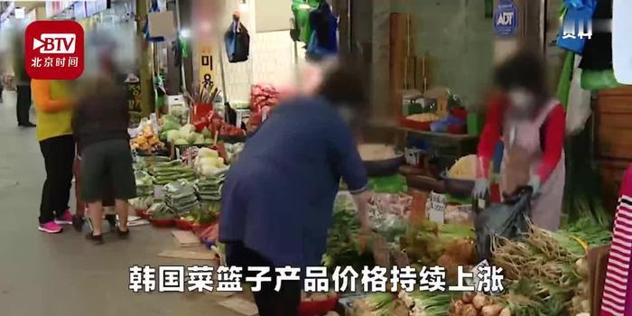 视频丨气候异常又遇疫情 韩国白菜涨价超50% 1个西瓜100元