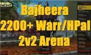 魔兽7.3战神Bajheera:2200分战骑2V2竞技场视频