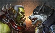 魔兽同人:争霸艾泽拉斯版本主题 兽人对阵狼人