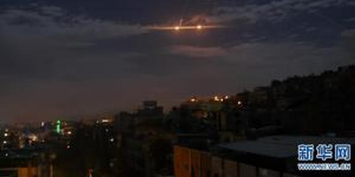 """以色列空袭叙为""""报复伊朗""""?叙称袭击致平民死亡"""