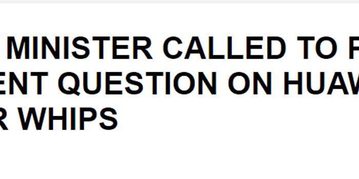 """英大臣致电议会 就""""华为泄密事件""""回答紧急问题"""