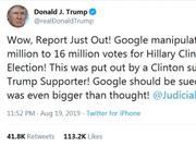 """川普批谷歌指责其""""操纵""""2016美国大选:应该被起诉"""