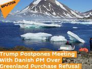 想买格陵兰岛遭拒 川普:推迟与丹麦首相会晤