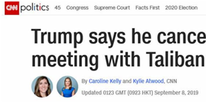与塔利班领导人史无前例的密谈 特朗普说取消就取消