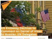 俄罗斯召见美大使 抗议美驻俄使馆未向俄及时发放联大签证