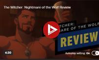 《巫师:狼之噩梦》IGN评6分 缺乏特色没讲好故事