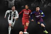 C罗梅西范戴克争夺欧足联最佳球员 悬念今晚揭晓