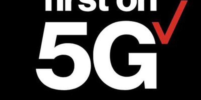 Verizon将于今秋在全美推出5G服务 与新iPhone同步
