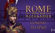 《罗马全面战争:亚历山大》登陆苹果iPad平台!预告片公布