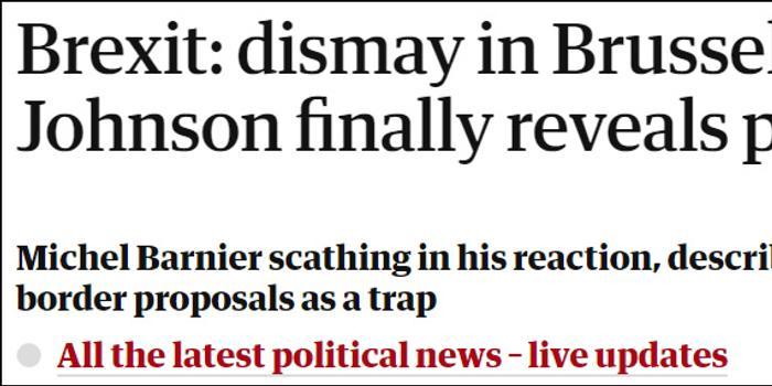"""英国交脱欧最终方案:北爱尔兰将""""一国两界"""""""