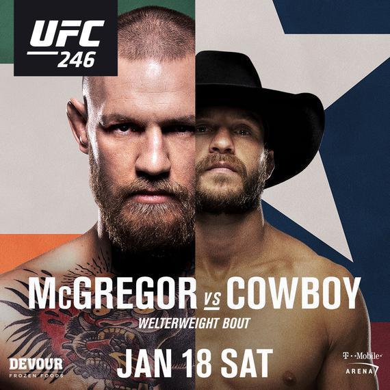 "ufc冰人解讀UFC246前瞻:""嘴炮""麥格雷戈回歸大戰""牛仔""塞羅尼"