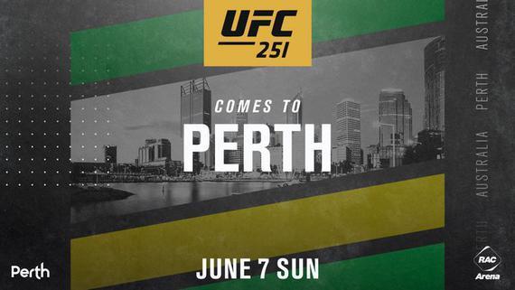 UFC赛事连发 UFC251到访珀斯 6月哈萨克斯坦首秀
