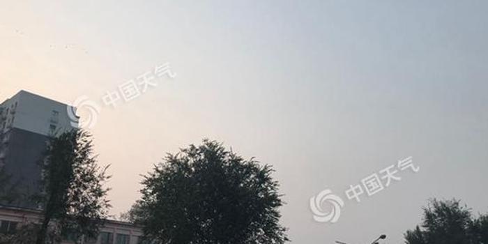 北京未來三天晴為主 明后天最高溫將升至30℃上下
