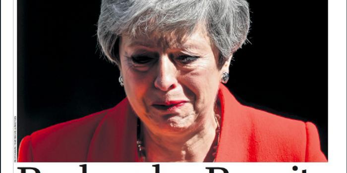 特雷莎-梅宣布辭職 英國各報刊頭版是這樣報道的