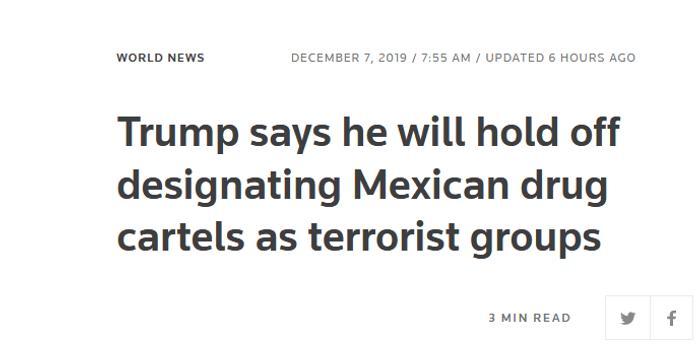 """特朗普將擱置認定墨西哥販毒集團為""""恐怖組織"""""""