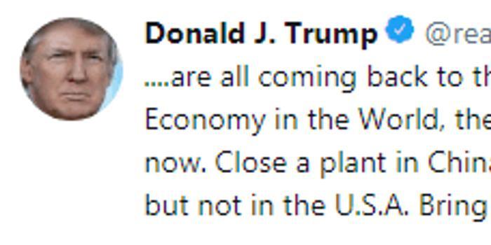 特朗普再催通用工廠開門:把墨西哥或中國工廠關了